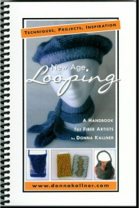 New Age Looping: a handbook for fiber artists by Donna Kallner.